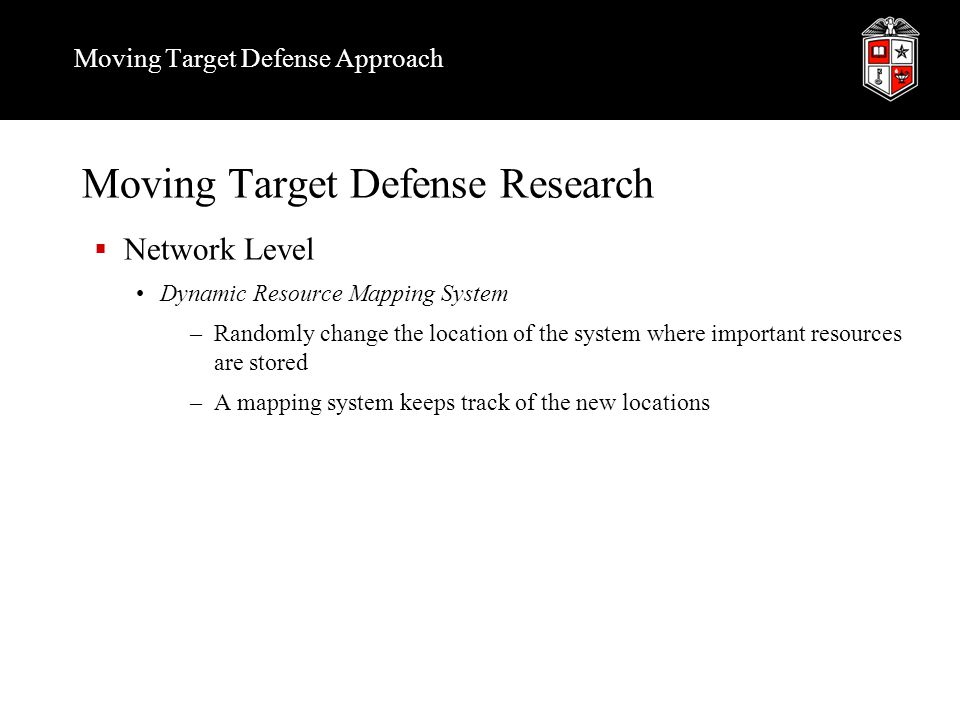 Moving Target Defense Approach