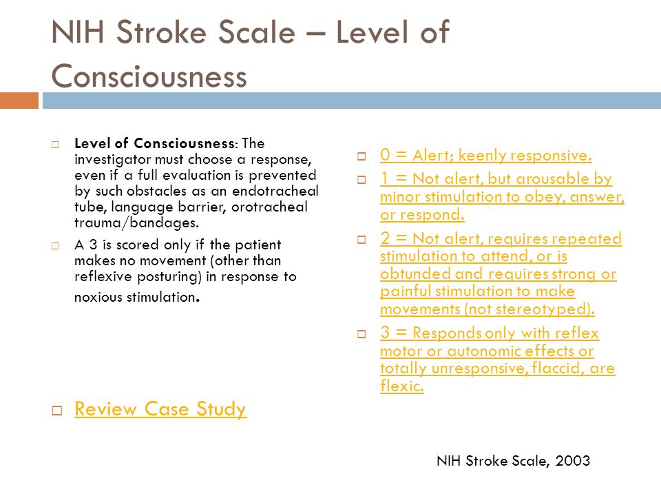NIH Stroke Scale – Level of Consciousness