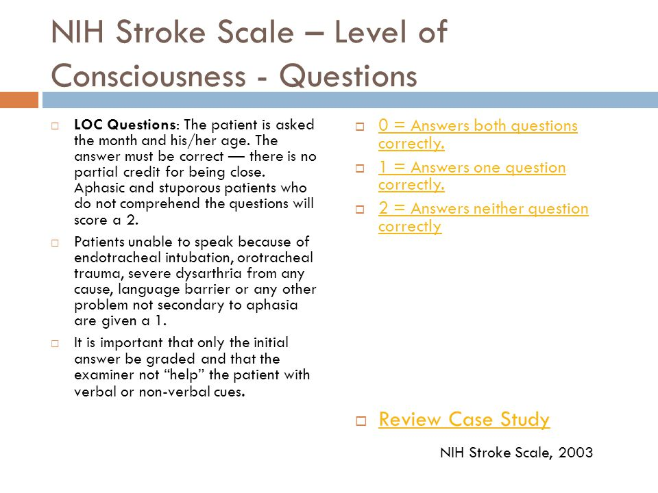 NIH Stroke Scale – Level of Consciousness - Questions