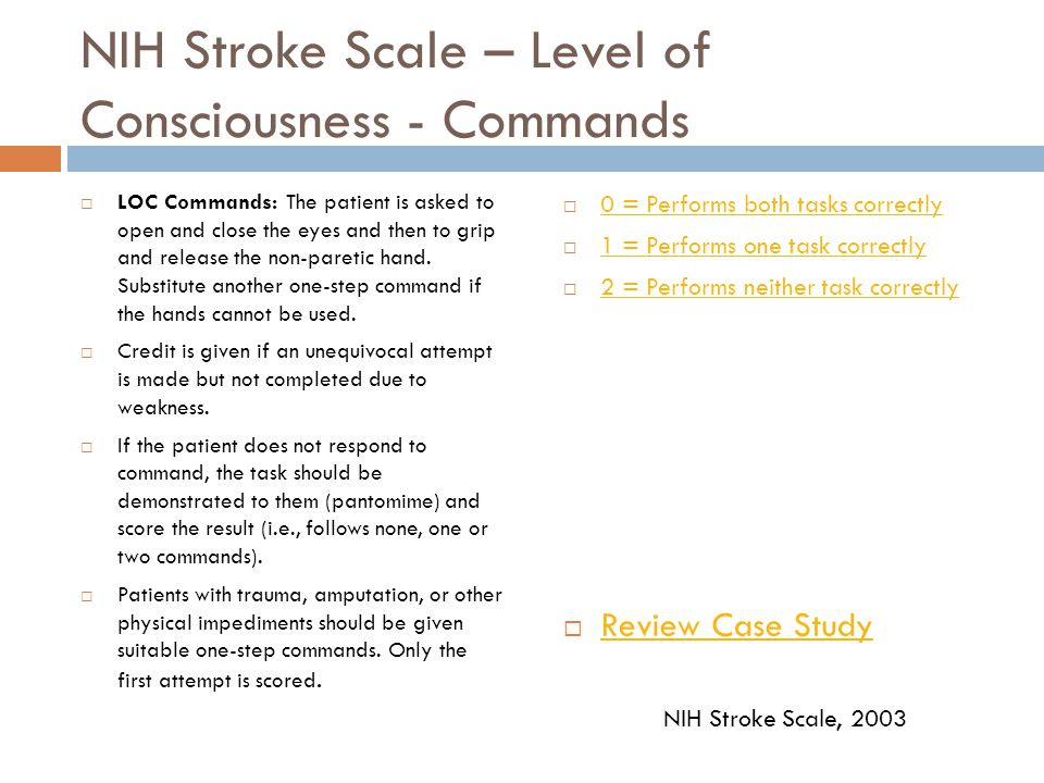 NIH Stroke Scale – Level of Consciousness - Commands