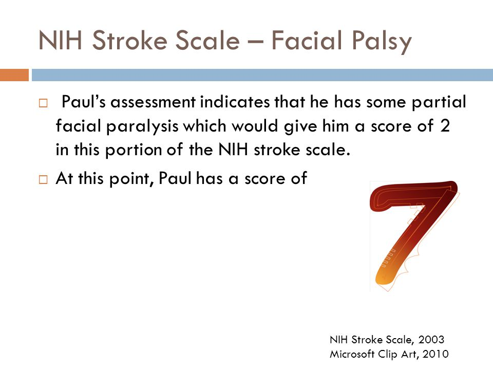 NIH Stroke Scale – Facial Palsy