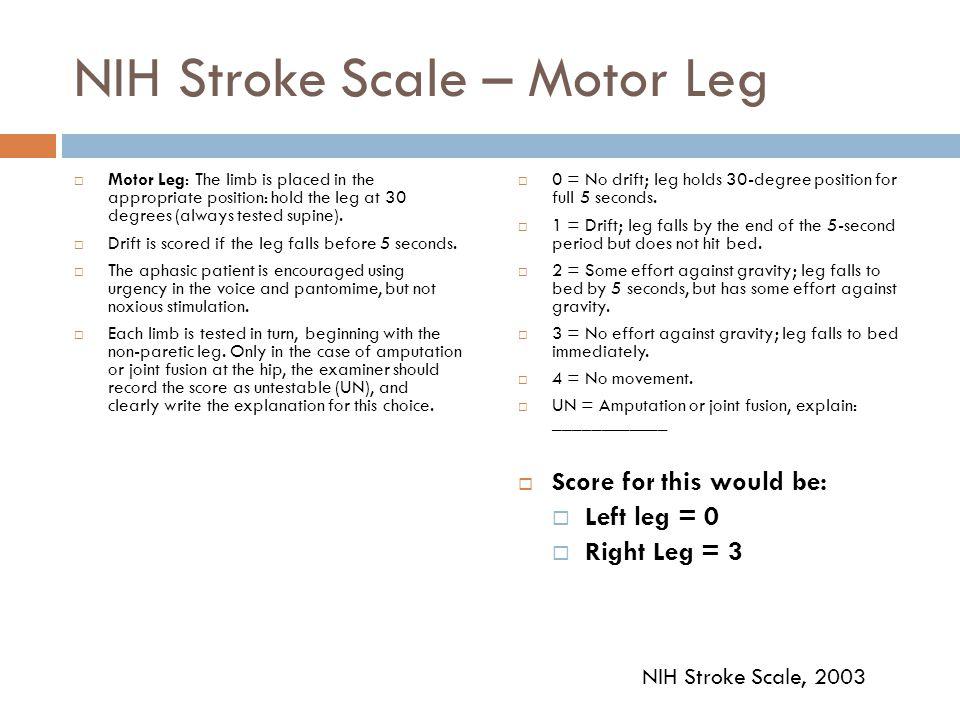 NIH Stroke Scale – Motor Leg