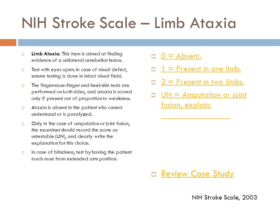 NIH Stroke Scale – Limb Ataxia