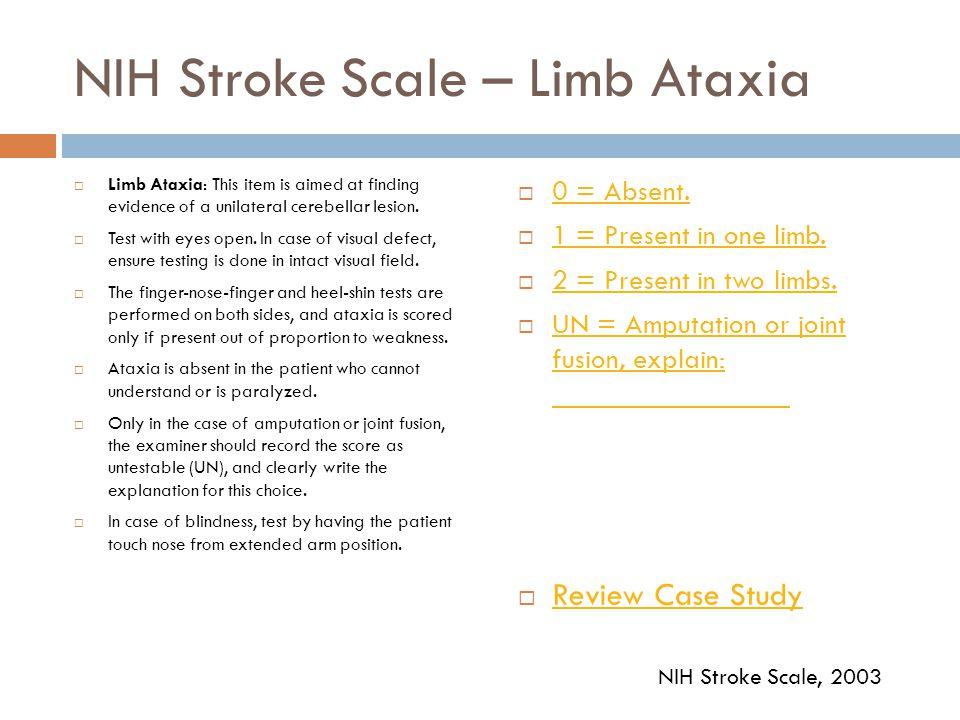 NIH Stroke Scale – Limb Ataxia
