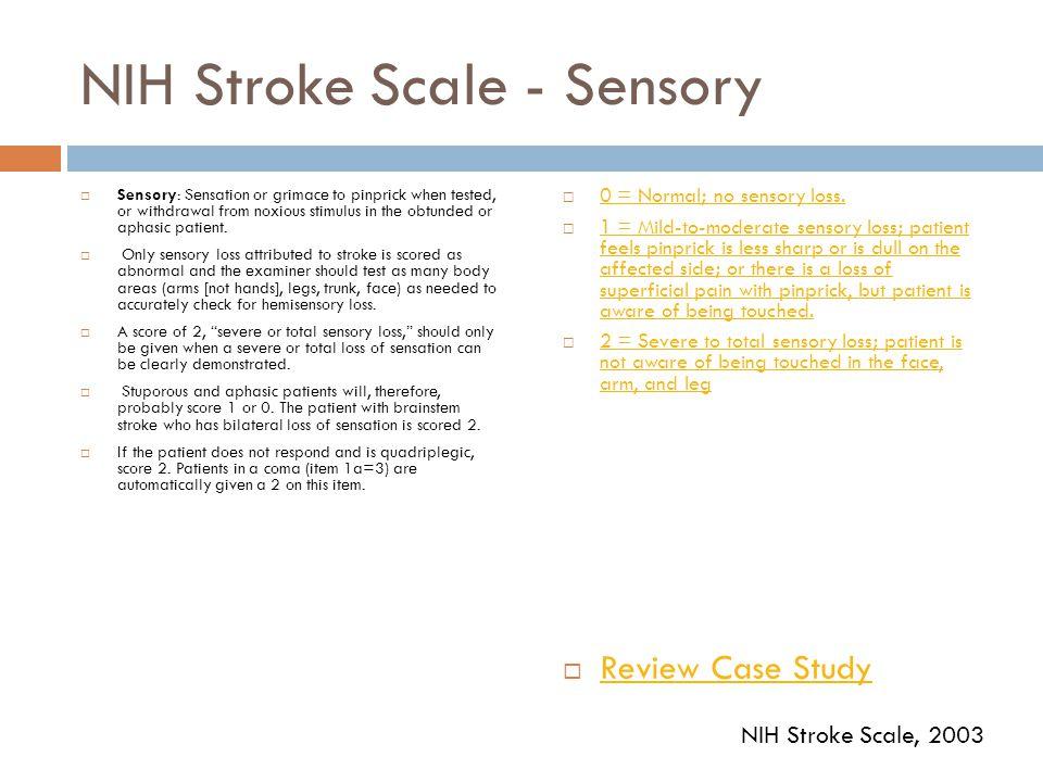 NIH Stroke Scale - Sensory
