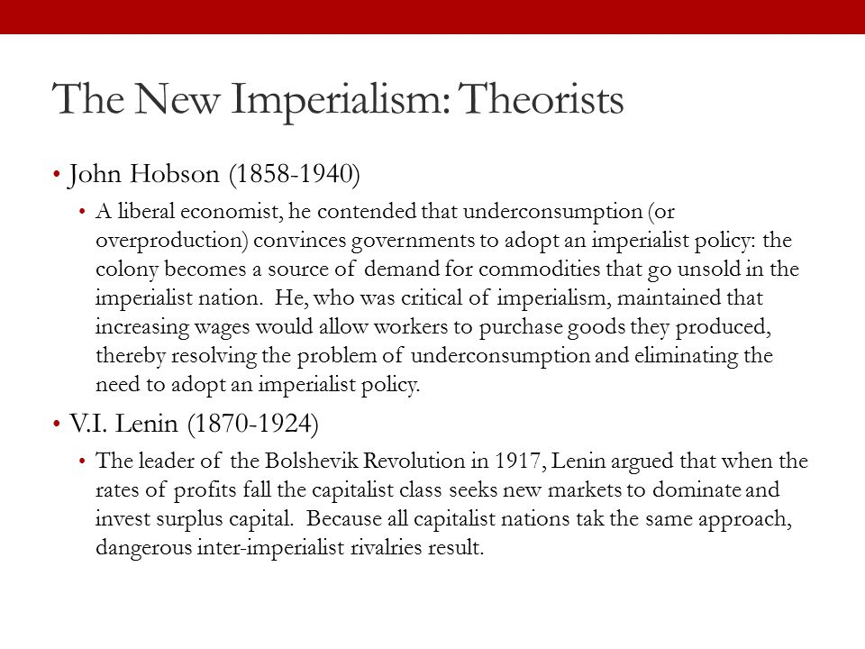 The New Imperialism: Theorists