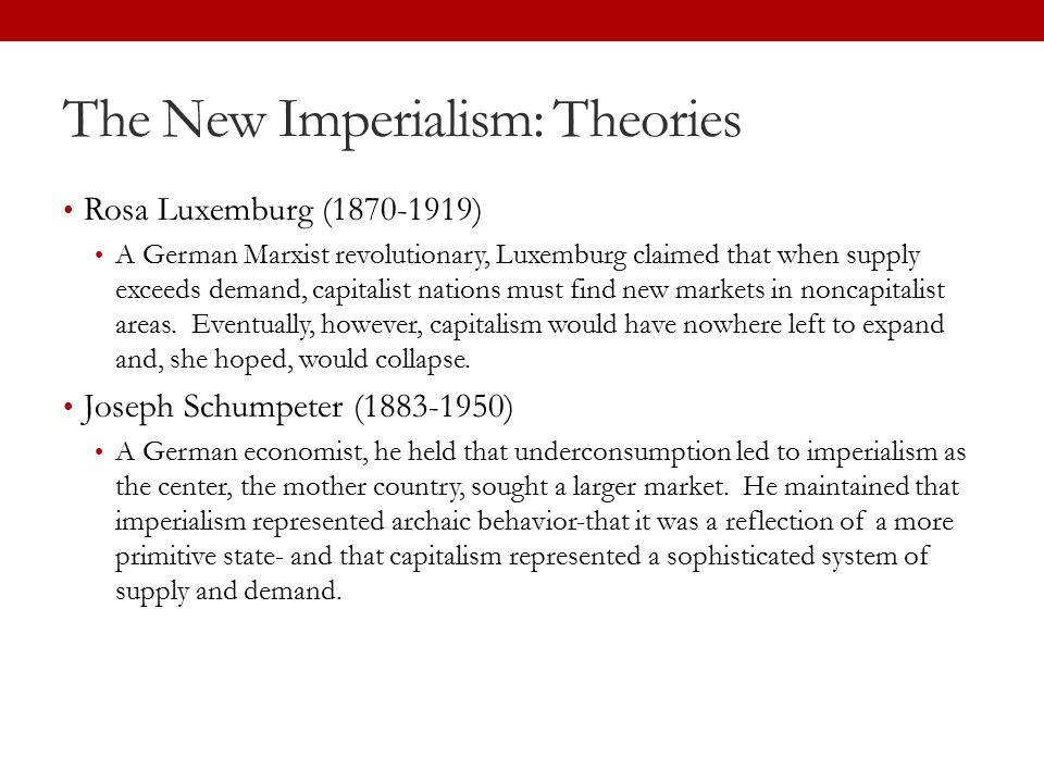 The New Imperialism: Theories