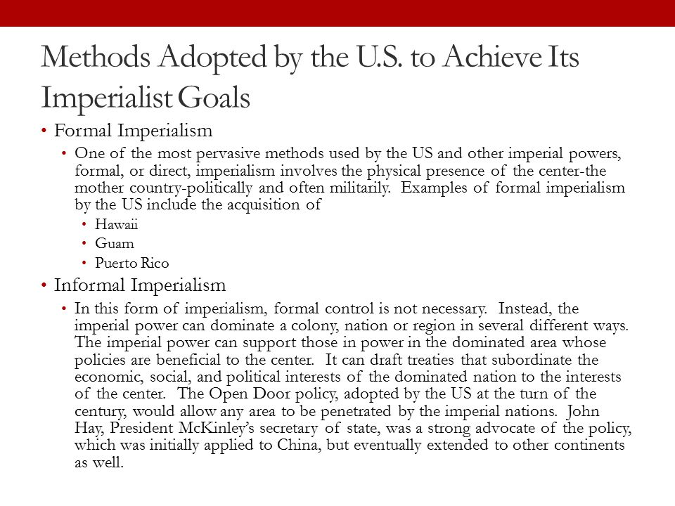 Methods Adopted by the U.S. to Achieve Its Imperialist Goals