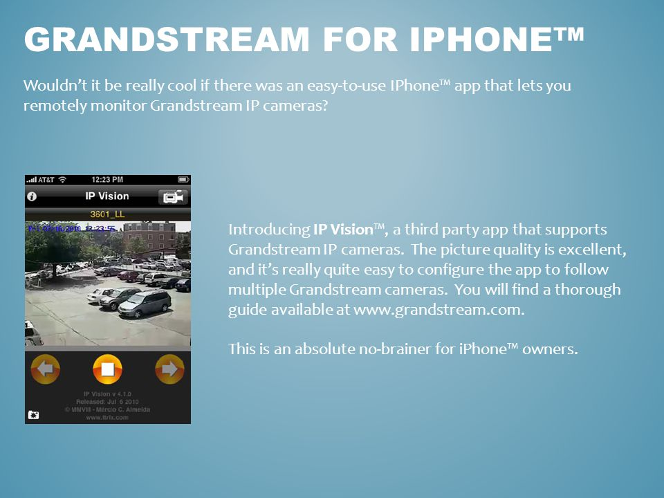Grandstream for iphone™