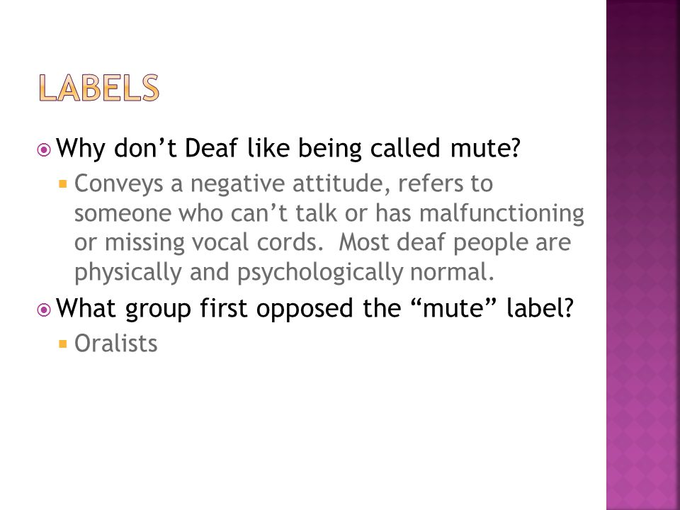 Labels Why don't Deaf like being called mute