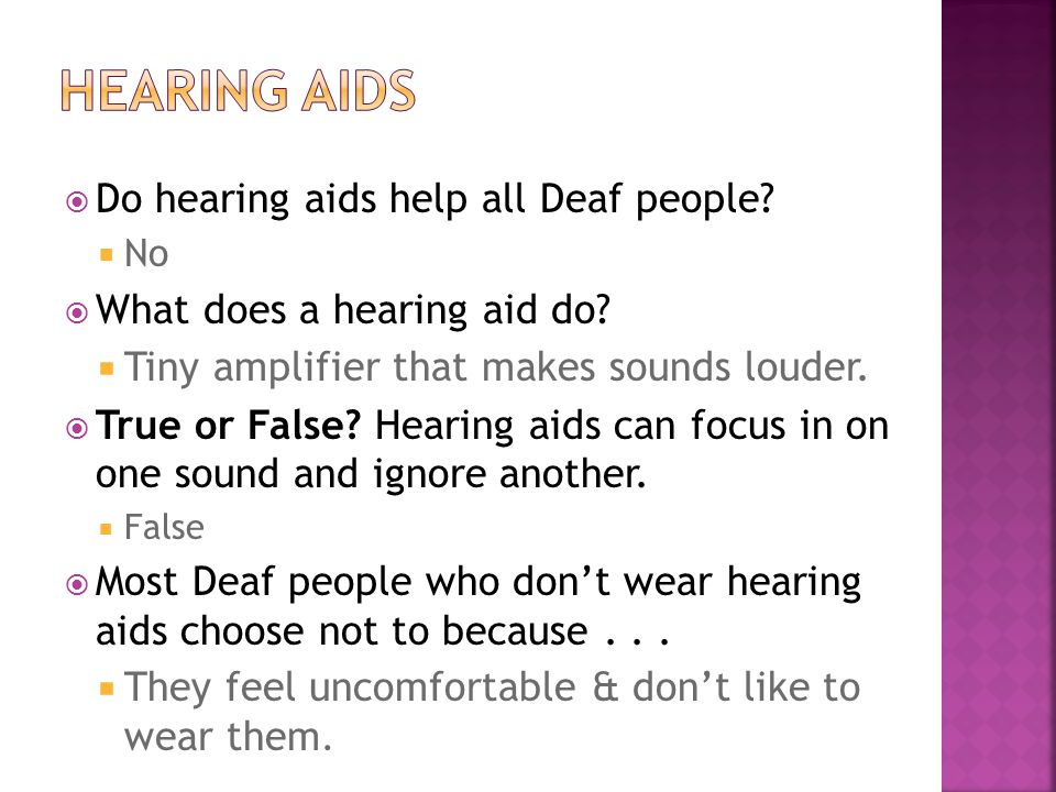 Hearing Aids Do hearing aids help all Deaf people