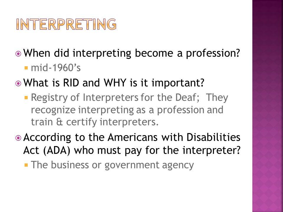 interpreting When did interpreting become a profession