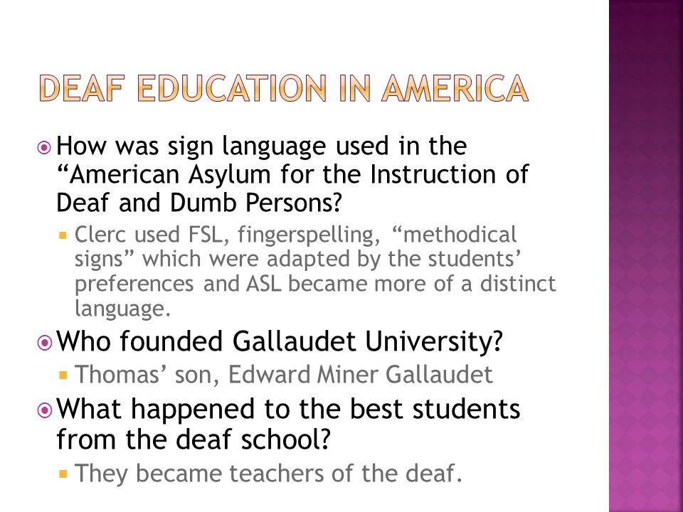 DEAF EDUCATION IN AMERICA