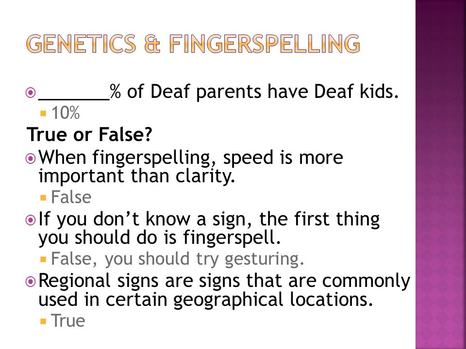 GeNETICS & FINGERSPELLING