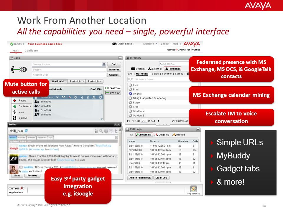 Work From Another Location All the capabilities you need – single, powerful interface