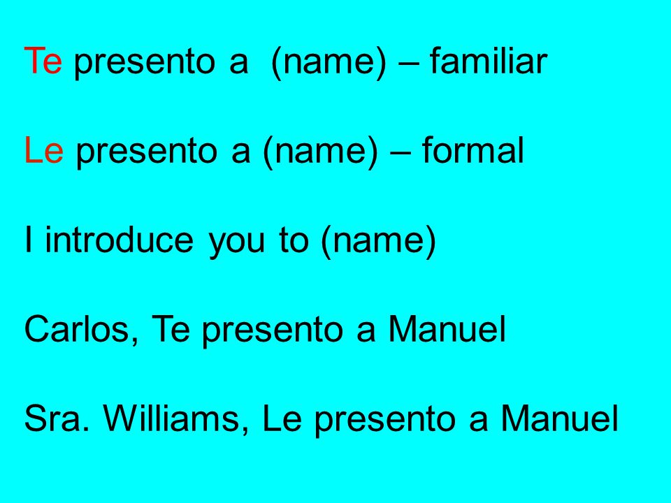 Te presento a (name) – familiar