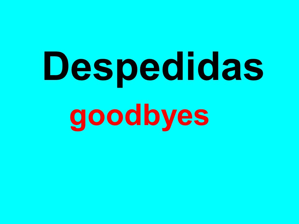Despedidas goodbyes