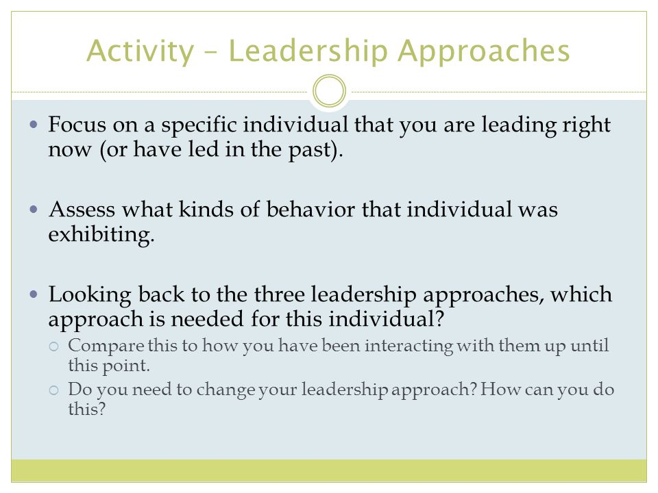 Activity – Leadership Approaches
