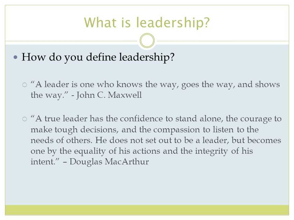 What is leadership How do you define leadership