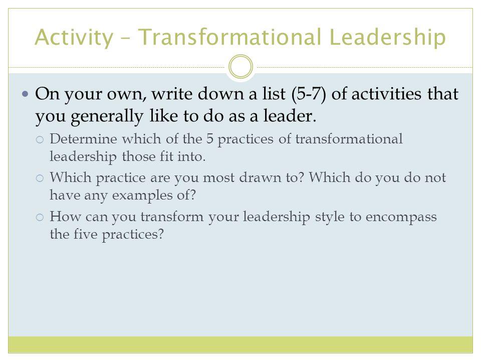 Activity – Transformational Leadership