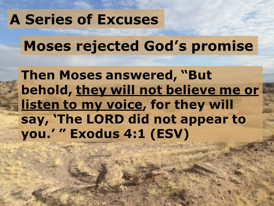 Moses rejected God's promise