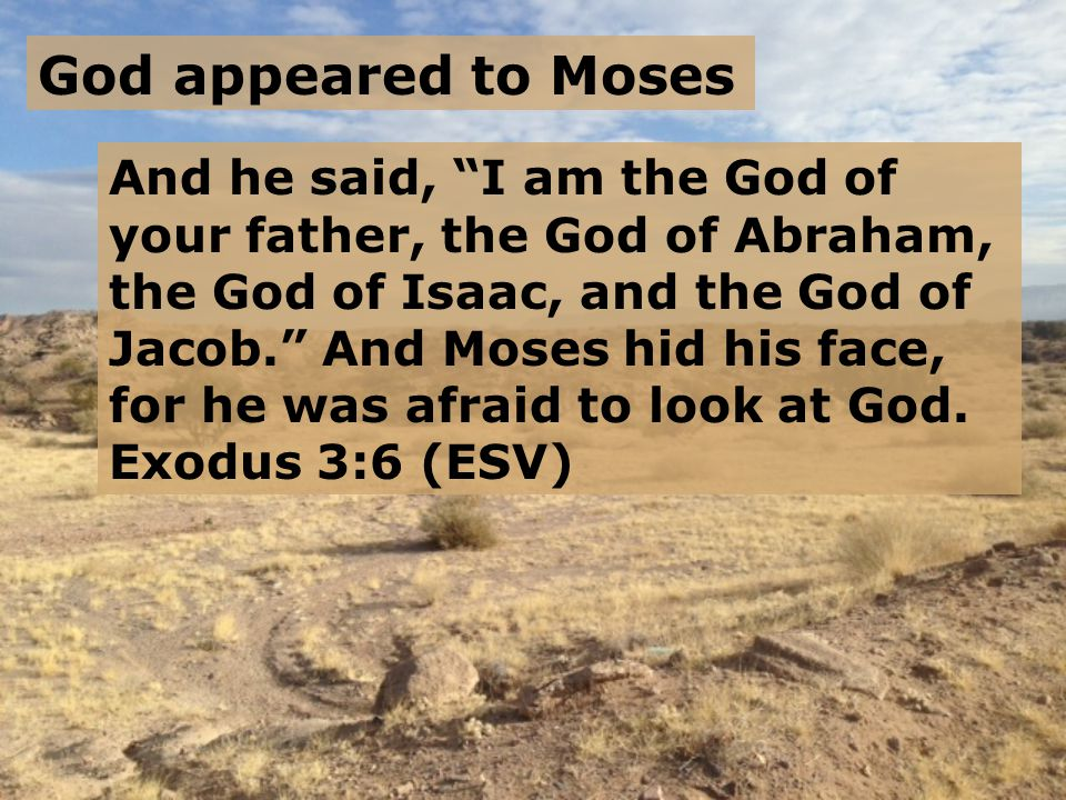 God appeared to Moses