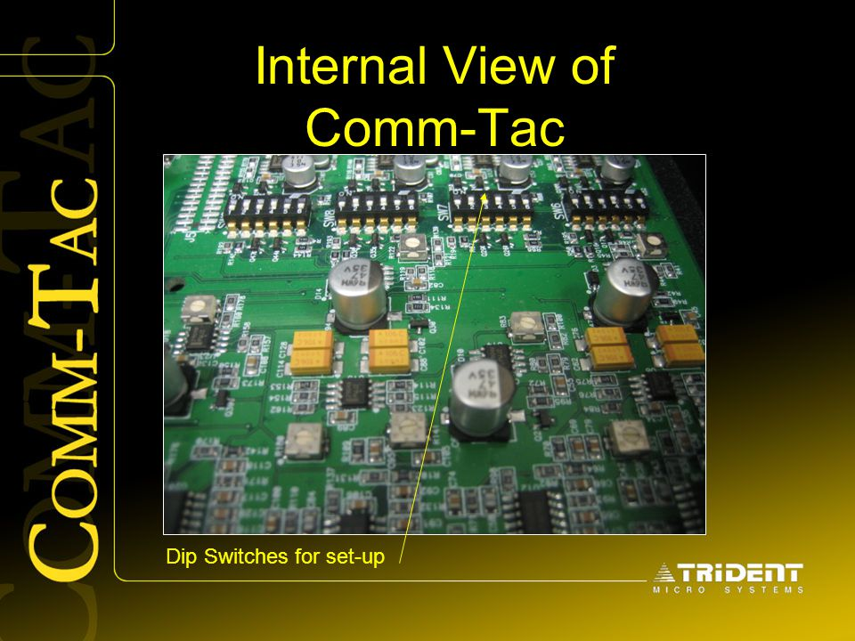 Internal View of Comm-Tac