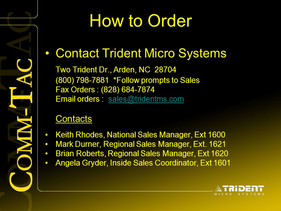 How to Order Contact Trident Micro Systems