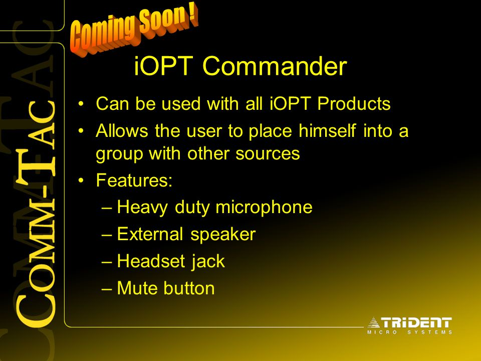 iOPT Commander Coming Soon ! Can be used with all iOPT Products