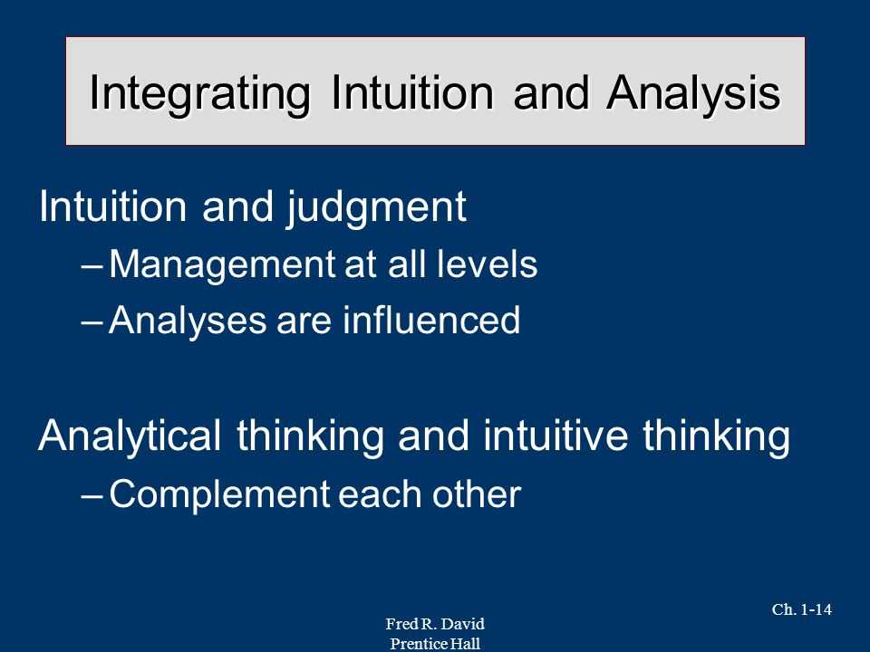 intuition and analysis in strategic decision making 53 strategic decision making 99 54 82 intuition versus analysis in strategic decisions 140 83 intuition and experience 144 84.