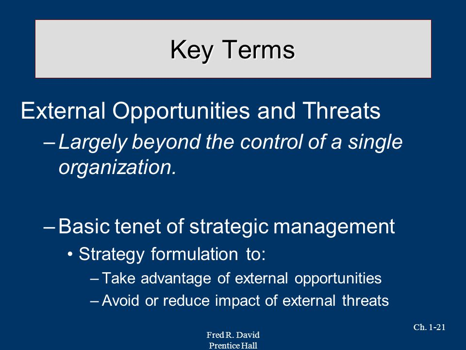 Key Terms External Opportunities and Threats