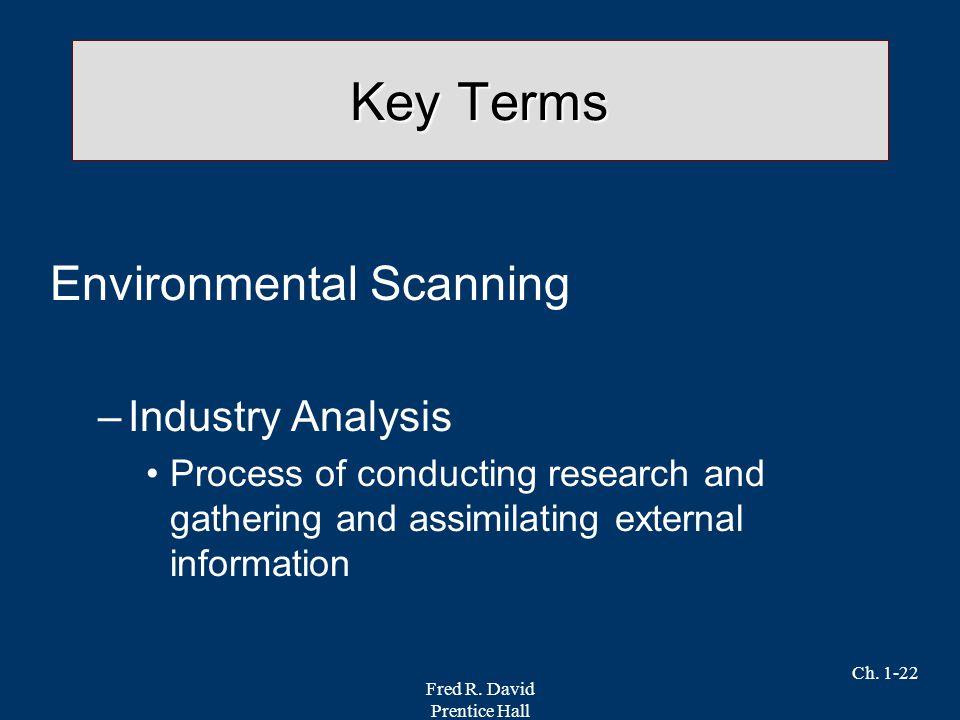 Key Terms Environmental Scanning Industry Analysis