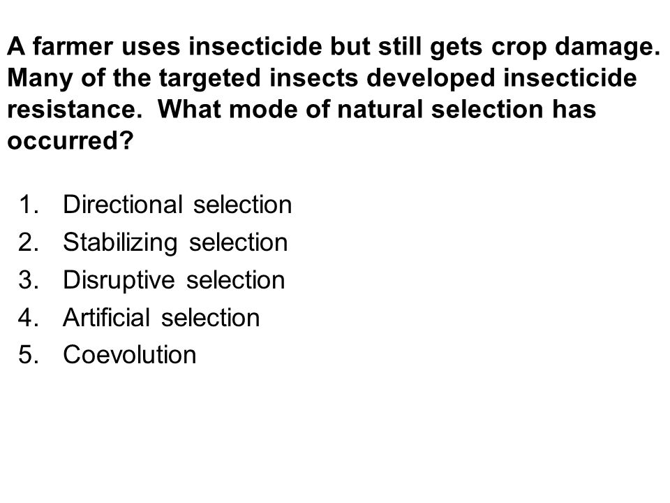 Directional selection Stabilizing selection Disruptive selection