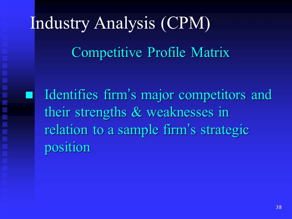 Industry Analysis (CPM)