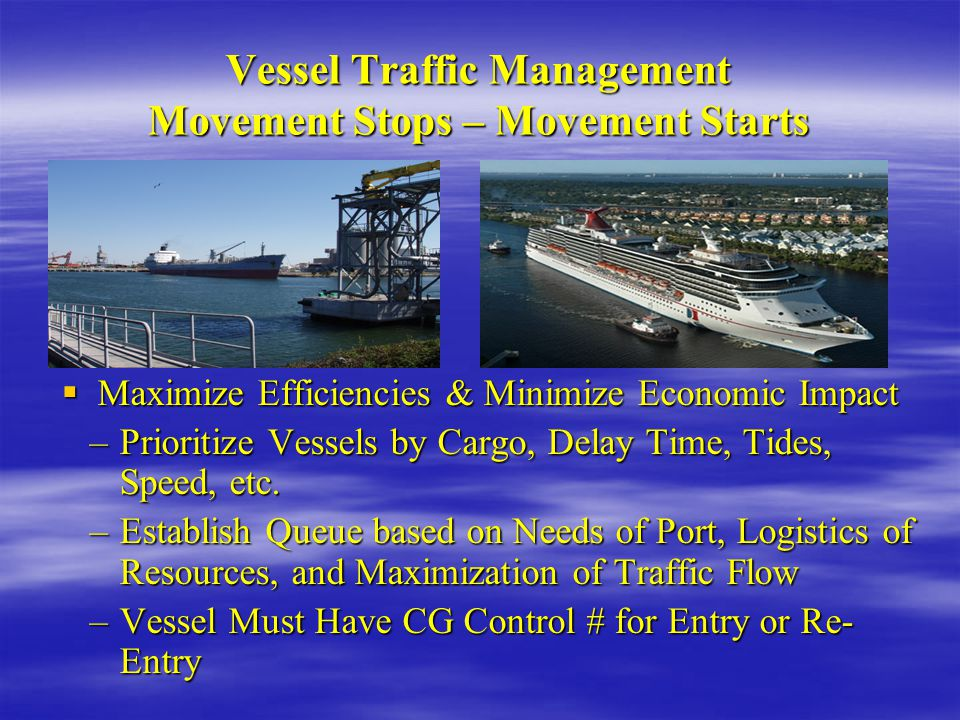 Vessel Traffic Management Movement Stops – Movement Starts