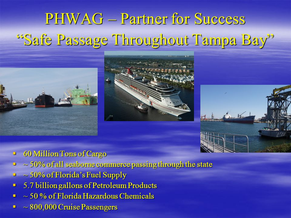 PHWAG – Partner for Success Safe Passage Throughout Tampa Bay
