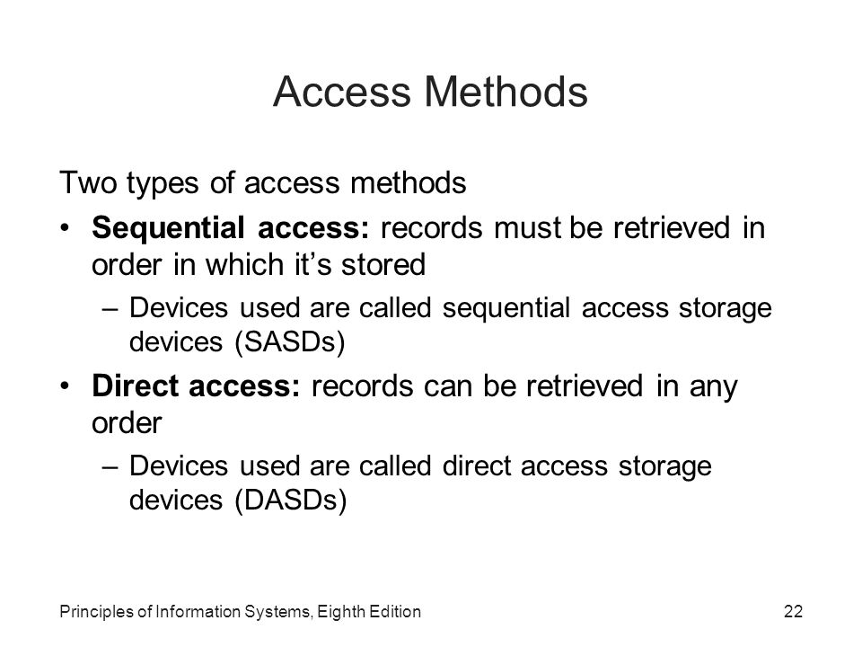 Access Methods Two types of access methods