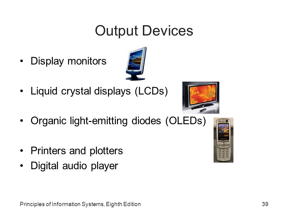 Output Devices Display monitors Liquid crystal displays (LCDs)
