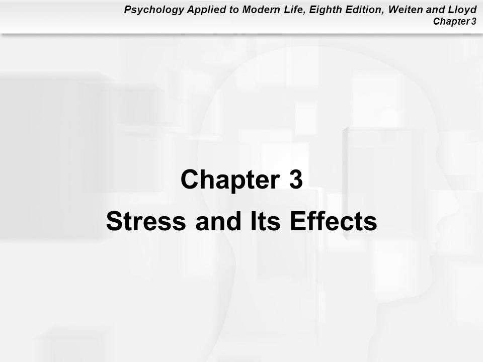 Chapter 3 Stress and Its Effects