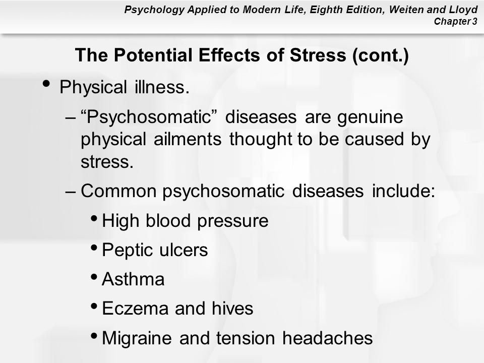 The Potential Effects of Stress (cont.)