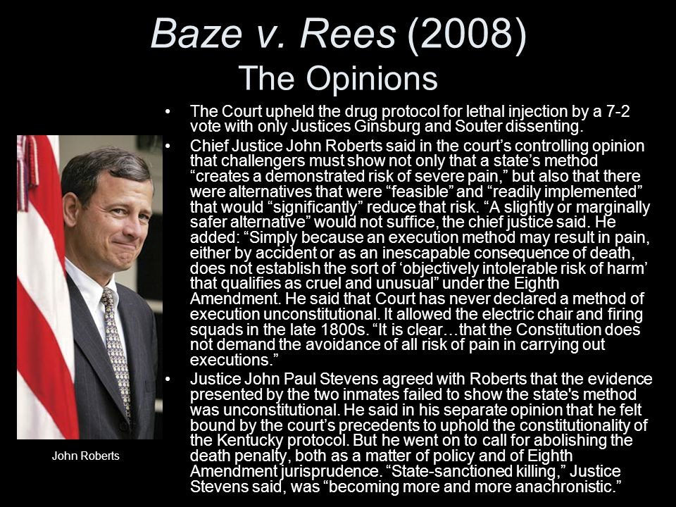 Baze v. Rees (2008) The Opinions