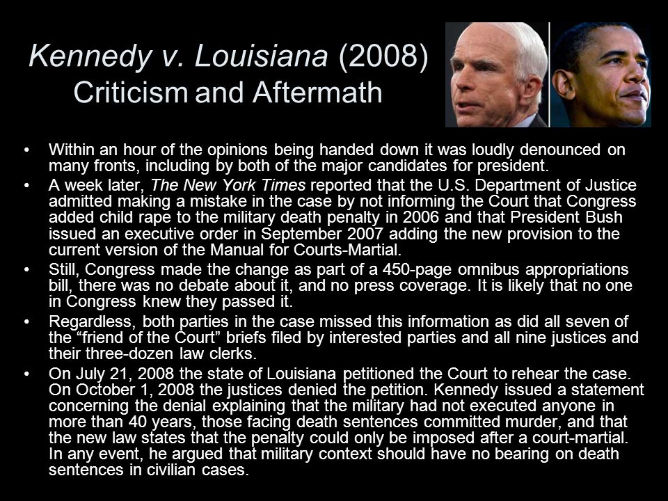 Kennedy v. Louisiana (2008) Criticism and Aftermath