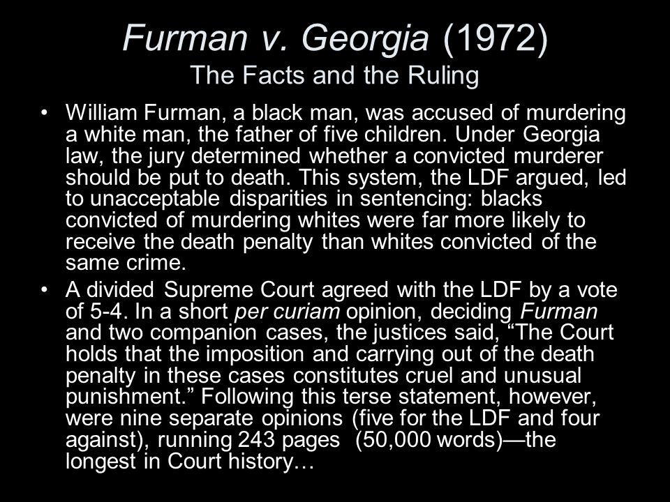 Furman v. Georgia (1972) The Facts and the Ruling