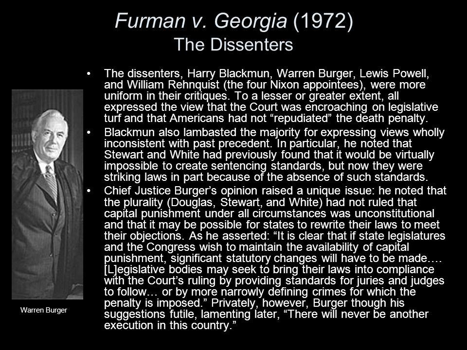 Furman v. Georgia (1972) The Dissenters