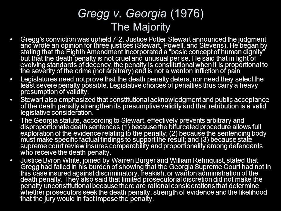 Gregg v. Georgia (1976) The Majority
