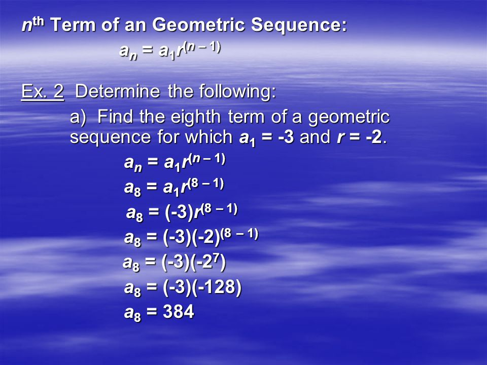 nth Term of an Geometric Sequence: