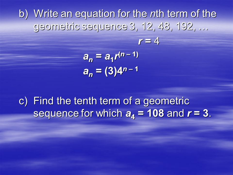 b) Write an equation for the nth term of the