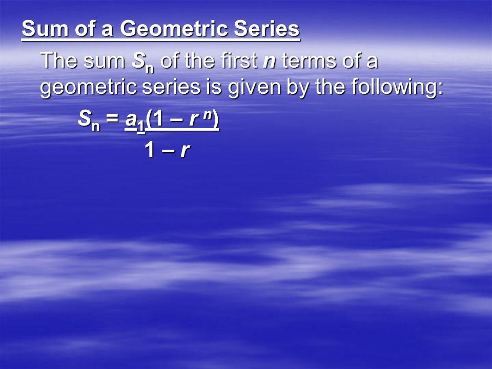 Sum of a Geometric Series