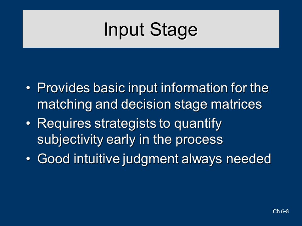 Input Stage Provides basic input information for the matching and decision stage matrices.
