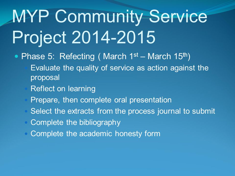 MYP Community Service Project 2014-2015